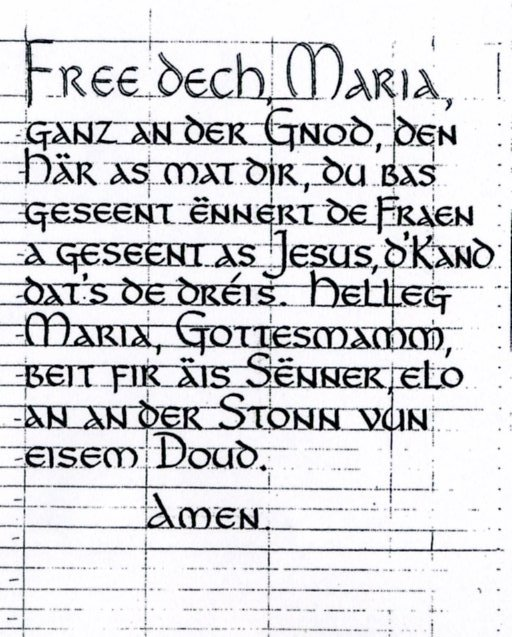 "This is the Catholic prayer called the ""Ave Maria"" in Luxembourgish."